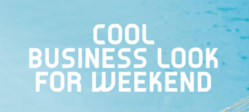 COOL BUSINESS LOOK FOR WEEKEND